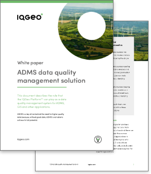 IQGeo ADMS data quality management solution white paper